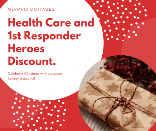 Mermaid Cottages Health Care and 1st Responder Discount